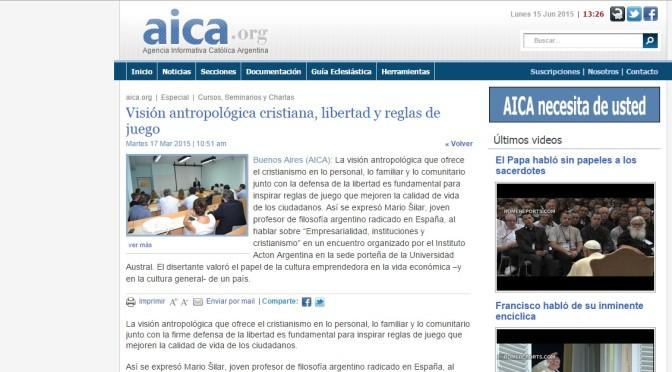 AICA: Visión antropológica cristiana, libertad y reglas de juego. Por Mario Silar (17 de Marzo, 2015)