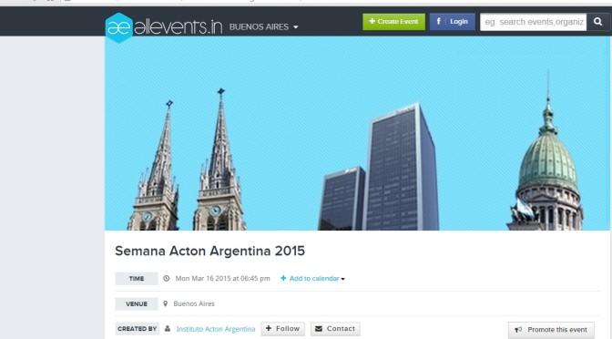 ALLEVENTS:  Semana Acton Argentina 2015  (Marzo 16 de 2015)