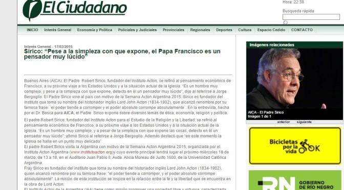 """El Ciudadano: Sirico – """"Pese a la simpleza con que expone, el Papa Francisco es un pensador muy lúcido"""" (Marzo 17 de 2015)"""