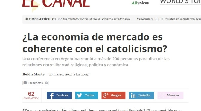 Panam Post: ¿La economía de mercado es coherente con el catolicismo? (19 de Marzo, 2015)