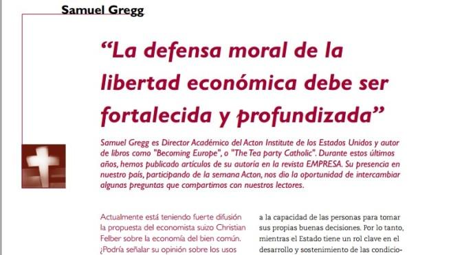 """Revista Empresa: """"La defensa moral de la libertad económica debe ser fortalecida y profundizada"""" (5 de mayo, 2015)"""