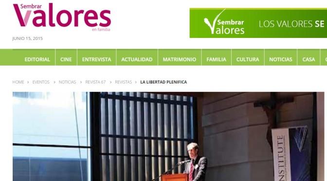"""Sembrar Valores: """"La libertad plenifica"""" (13 de Abril, 2013)"""