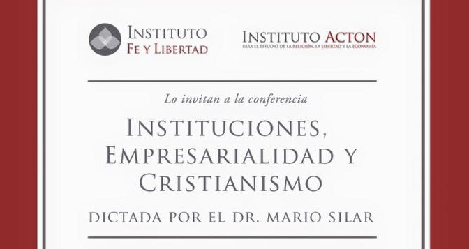 """6/8/15: Conferencia """"Instituciones, Empresarialidad y Cristianismo"""""""