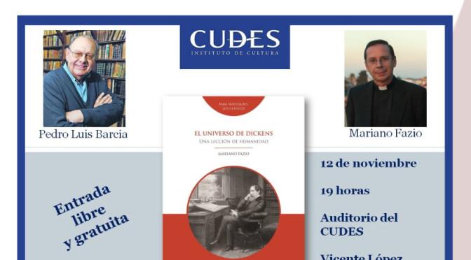El Instituto Acton recomienda la presentación del libro «El Universo de Dickens, una Lección de Humanidad» por Mariano Fazio
