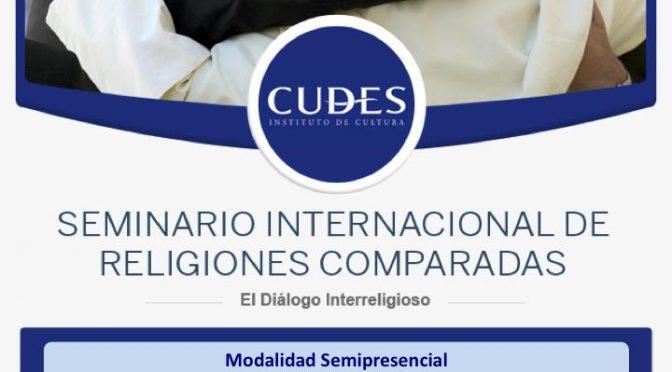 Actividad recomendada: Seminario internacional de religiones comparadas