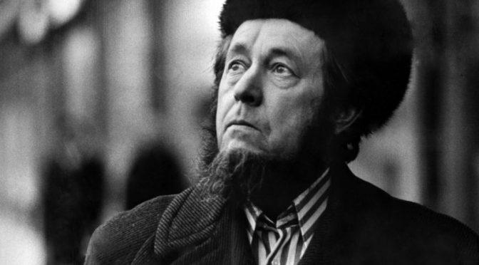 La visión de Alexander Solzhenitsyn acerca de la Rusia proyectándose hacia el siglo XXI – Pablo López Herrera