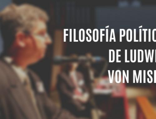 Filosofía política de Ludwig von Mises